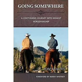 Going Somewhere by Moates & Tom