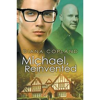 Michael Reinvented by Copland & Diana