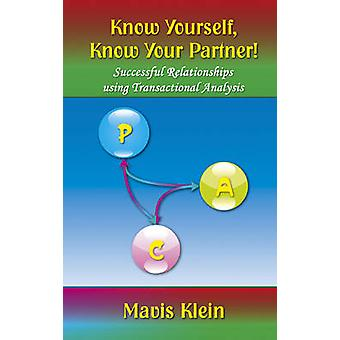 Know Yourself Know Your Partner by Klein & Mavis