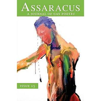 Assaracus Issue 15 A Journal of Gay Poetry by Borland & Bryan