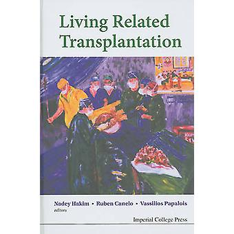 Living Related Transplantation by Hakim & Nadey