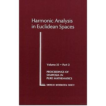 Harmonic Analysis in Euclidean Spaces - 9780821814383 Book