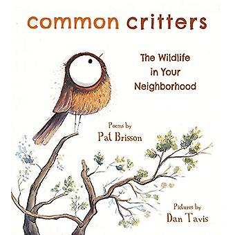 Common Critters - The Wildlife in Your Neighborhood by Pat Brisson - 9