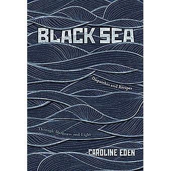 Zwarte Zee - Verzendingen en Recepten - Door duisternis en licht door auto