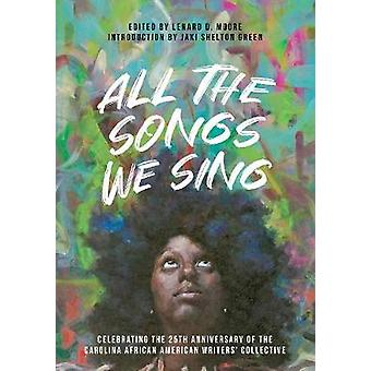 All the Songs We Sing - Celebrating the 25th Anniversary of the Caroli