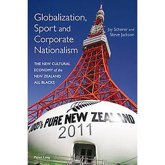 Globalization - Sport and Corporate Nationalism - The New Cultural Eco