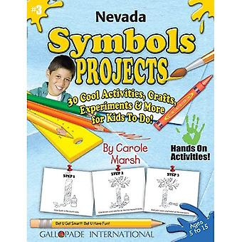 Nevada Symbols Projects - 30 Cool Activities, Crafts, Experiments & More for Kid (Nevada Experience)