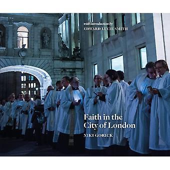 Faith in the City of London by Edward LucieSmith
