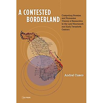 A Contested Borderland by Andrei Cusco - 9789633861592 Book