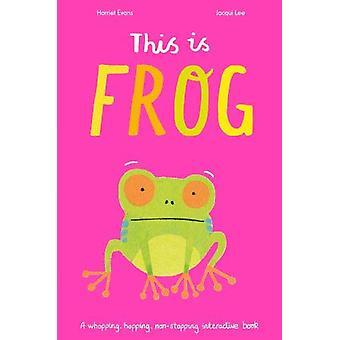 Questo è Frog - A whopping - hopping - libro interattivo non-stopping di