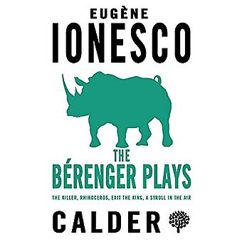 The Berenger Plays - The Killer - Rhinoceros - Exit the King - A Strol