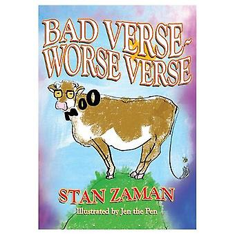 Bad Verse - Worse Verse by Stan Zaman - 9781916309753 Book
