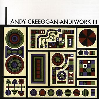 Andy Creeggan - Andiwork 3 [CD] USA import