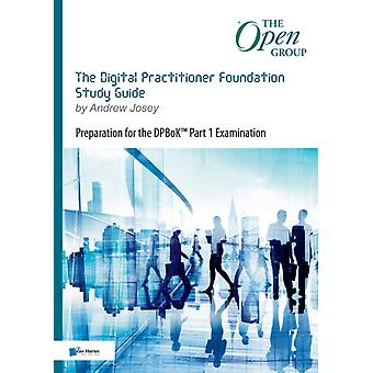 DIGITAL PRACTITIONER FOUNDATION STUDY GU by JOSEY & ANDREW
