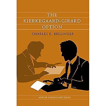 De kierkegaard-Girard Optie