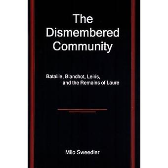 The Dismembered Community by Milo Sweedler