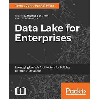 Data Lake for Enterprises by Tomcy John - 9781787281349 Book