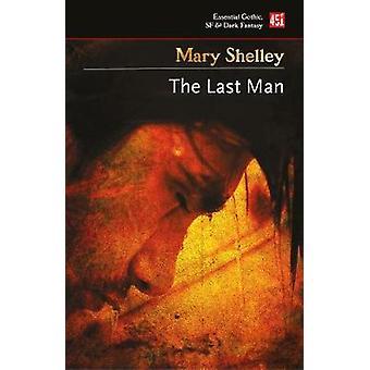 The Last Man Essential Gothic SF  Dark Fantasy