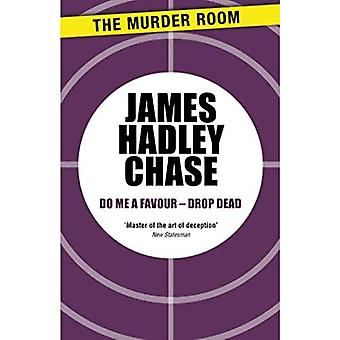 Do me a Favour - Drop Dead (Murder Room)