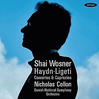 Haydn / Ligeti / Wosner, Shai - Concertos & Capriccios [CD] USA import