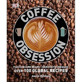 Caffè ossessione dalla DK - 9781409354680 libro