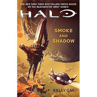 Halo - Smoke and Shadow by Kelly Gay - 9781785656712 Book