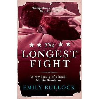 The Longest Fight by Emily Bullock - 9781908434531 Book