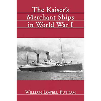 ウィリアム ・ l ・ パットナム - 97807 によって第一次世界大戦でカイザーの商船