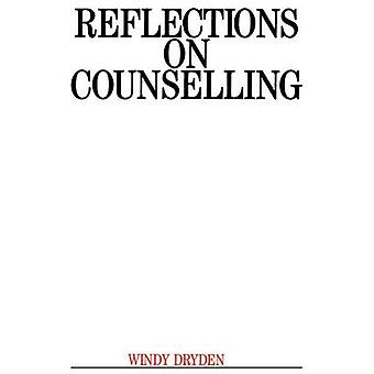Reflections on Counselling by Windy Dryden - Arnold A. Lazarus - 9781