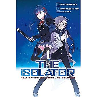 The Isolator, Vol. 1 (Manga) (Isolator (Manga))