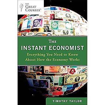 O economista instantâneo: Tudo que você precisa saber sobre como a economia funciona