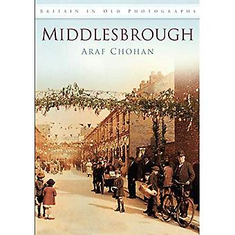 Middlesbrough In Old Photographs (Britain in Old Photographs)