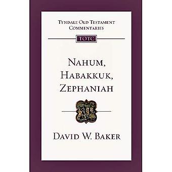 Nahum, Habakkuk, Zephaniah (Tyndale Old Testament Commentaries)