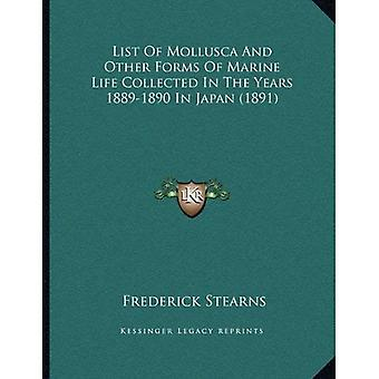 Lijst van Mollusca en andere vormen van marien leven verzameld in het jaar 1889-1890 in Japan (1891)