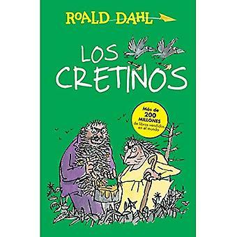 Los Cretinos / les deux gredins