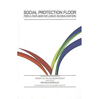 Verdieping van de sociale bescherming voor een eerlijke en solidaire mondialisering