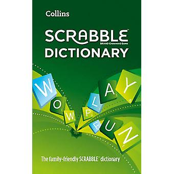 Collins Scrabble Dictionary - The Family-Friendly Scrabble Dictionary