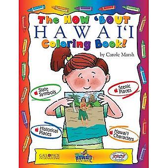 How ' Bout Hawaii libro da colorare!