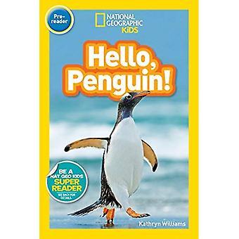 National Geographic Kids Leser: Hallo, Pinguin! (National Geographic Kids Leser: Stufe Pre-Leser) (National Geographic Kids Leser: Stufe Pre-Leser)