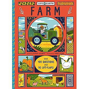 Life on Earth: Farm: With 100 Questions and 70 Lift-flaps! (Life on Earth)� [Board book]