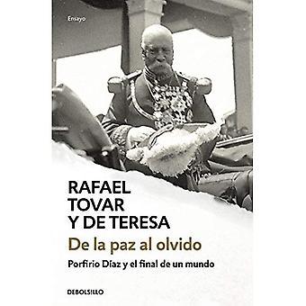 de la Paz Al Olvido från fred till glömska