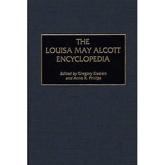 The Louisa May Alcott Encyclopedia by Eiselein & Gregory