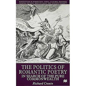 The Politics of Romantic Poetry by Cronin & Richard