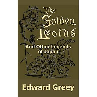 Gouden Lotus en andere legenden van Japan de door Greey & Edward