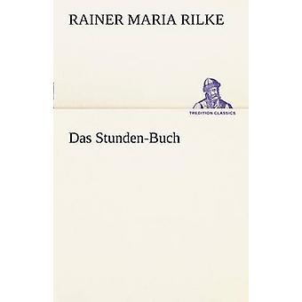 Das StundenBuch by Rilke & Rainer Maria