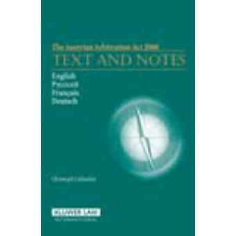 El arbitraje austríaco acto 2006 texto y notas por Liebscher