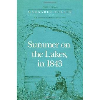 Summer on the Lakes in 1843 by Margaret Fuller - 9780252061646 Book