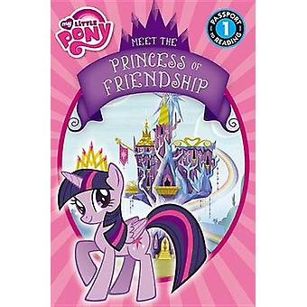 My Little Pony - Meet the Princess of Friendship by Lucy Rosen - 97803