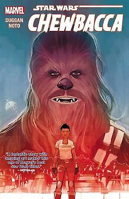 Star Wars - Chewbacca by Phil Noto - Gerry Duggan - 9780785193203 Book