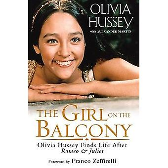 Girl on the Balcony - Olivia Hussey Finds Life after Romeo and Juliet